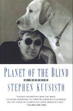Planet of the Blind af Stephen Kuusisto