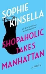 Shopaholic Takes Manhattan (Shopaholic Series)
