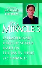 It's a Miracle 3
