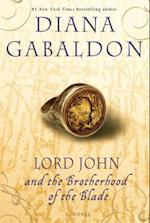 Lord John and the Brotherhood of the Blade (Lord John Grey Novels)