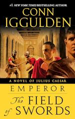 The Field of Swords (The Emperor Series)