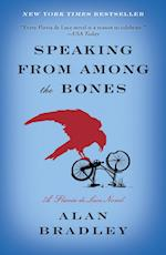 Speaking from Among the Bones (Flavia de Luce)