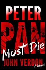 Peter Pan Must Die (Dave Gurney, No. 4) (A Dave Gurney Novel)