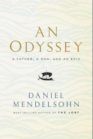 Bog, hardback An Odyssey af Daniel Mendelsohn