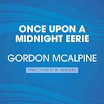 Once Upon a Midnight Eerie af Gordon Mcalpine