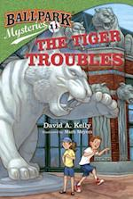 Ballpark Mysteries #11: The Tiger Troubles af David A. Kelly