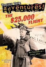 The $25,000 Flight (Stepping Stone Book)