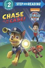 Chase Is on the Case! (Step Into Reading. Step 2)