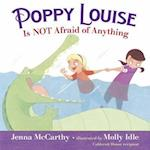 Poppy Louise Is Not Afraid of Anything (nr. 1)