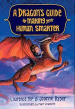 A Dragon's Guide to Making Your Human Smarter (Dragons Guide)
