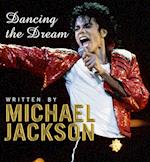 Dancing the Dream af Michael Jackson