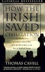How the Irish Saved Civilization (HINGES OF HISTORY)