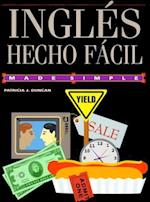 Ingles Hecho Facil/ Made Simple English (Made Simple Books)