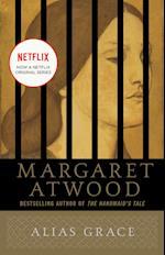 Alias Grace af Margaret Eleanor Atwood