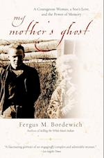 My Mother's Ghost af Fergus M. Bordewich
