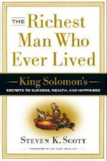The Richest Man Who Ever Lived af Steven K. Scott
