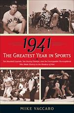 1941 -- The Greatest Year In Sports