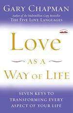 Love as a Way of Life