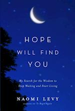 Hope Will Find You
