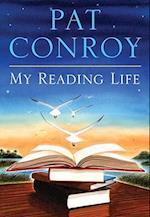 My Reading Life af Pat Conroy