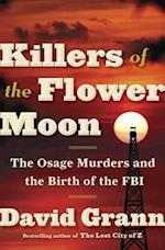 Killers of the Flower Moon af David Grann