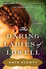 Daring Ladies of Lowell af Kate Alcott