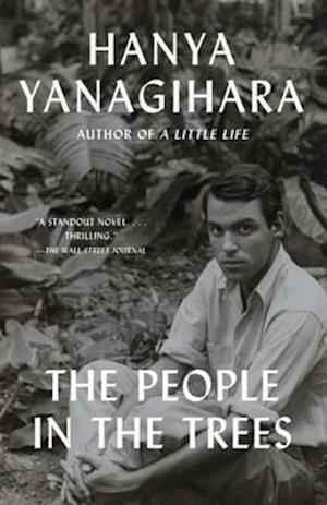 People in the Trees af Hanya Yanagihara