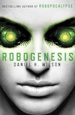 Robogenesis af Daniel H. Wilson