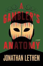 A Gambler's Anatomy af Jonathan Lethem