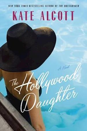 Bog, hardback The Hollywood Daughter af Kate Alcott