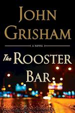 The Rooster Bar af John Grisham