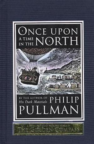 Bog hardback Once Upon a Time in the North af Philip Pullman
