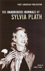 The Unabridged Journals of Sylvia Plath 1950-1962