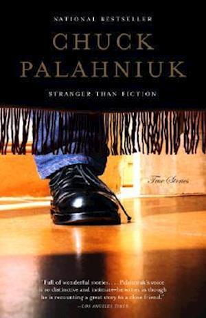 Bog paperback Stranger Than Fiction af Chuck Palahniuk