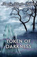Token of Darkness af Amelia Atwater-Rhodes