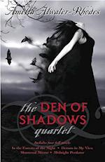 The Den of Shadows Quartet af Amelia Atwater-Rhodes