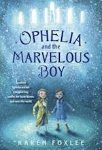 Ophelia and the Marvelous Boy af Karen Foxlee