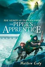 The Piper's Apprentice (Secrets of the Pied Piper)