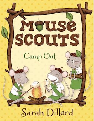 Mouse Scouts: Camp Out af Sarah Dillard