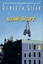 Liar & Spy af Rebecca Stead