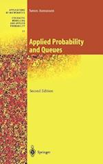 Applied Probability and Queues af Soren Asmussen
