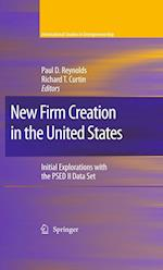 New Firm Creation in the United States af Richard T Curtin, Paul Reynolds