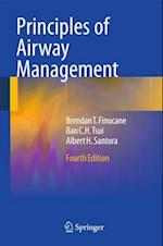 Principles of Airway Management af Brendan Finucane, Albert Santora, Ban Tsui