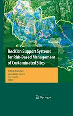 Decision Support Systems for Risk-Based Management of Contaminated Sites