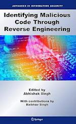 Identifying Malicious Code Through Reverse Engineering (Advances in Information Security, nr. 44)