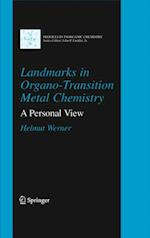 Landmarks in Organo-Transition Metal Chemistry