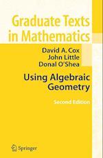 Using Algebraic Geometry af David A. Cox, John Little, Donal O'Shea