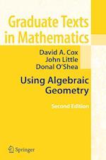 Using Algebraic Geometry af Donal O'Shea, David A. Cox, John Little