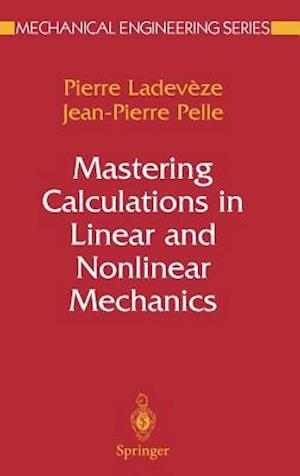 Mastering Calculations in Linear and Nonlinear Mechanics