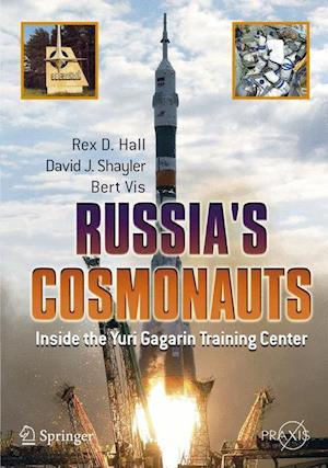 Russia's Cosmonauts: Inside the Yuri Gagarin Training Center